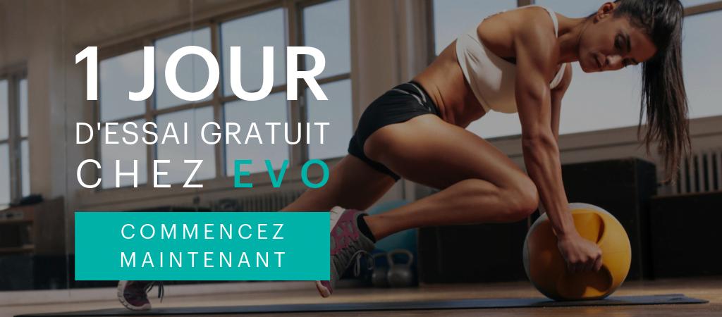 1-jour de essai gratuit chez EVO Fitness